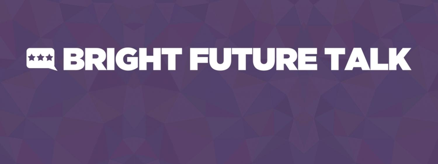 Bright Future Talk  cover photo